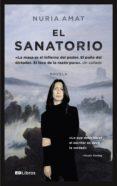 EL SANATORIO di AMAT, NURIA