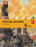 CIENCIAS SOCIALES CANTABRIA INTEGRADO SAVIA-15 6º EDUCACION PRIMARIA di VV.AA.