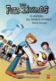 FUTBOLISIMOS 7 : EL MISTERIO DEL PENALTI INVISIBLE di GARCIA SANTIAGO, ROBERTO