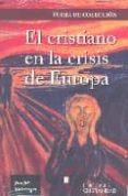 EL CRISTIANO EN LA CRISIS DE EUROPA di RATZINGER, JOSEPH BENEDICTO XVI