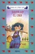 JUANILLO EL OSO (4ª ED.) di RODRIGUEZ ALMODOVAR, ANTONIO