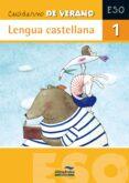 Lengua Castellana 1º Eso (cuadernos De Verano ) - Almadraba. Hermes Editora General S.a.