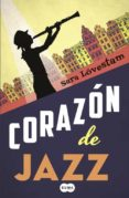 CORAZON DE JAZZ di LOVESTAM, SARA