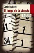 EL JUEGO DE LA CIENCIA de FRABETTI, CARLO
