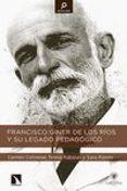 FRANCISCO GINER DE LOS RÍOS Y SU LEGADO PEDAGÓGICO di COLMENAR, CARMEN