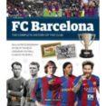 9788491030812 - Vv.aa.: Fc Barcelona: La Historia Completa De Un Club (ingles) - Libro
