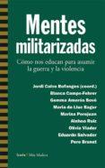 MENTES MILITARIZADAS di VV.AA.
