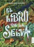 EL LIBRO DE LA SELVA de KIPLING, RUDYARD