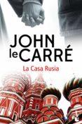 9788408171713 - Le Carre John: La Casa Rusia - Libro