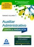 9788414202913 - Vv.aa.: Auxiliar Administrativo De La Junta De Andalucía. Temario Volumen 1 - Libro