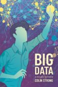 BIG DATA A ESCALA HUMANA de STRONG, COLIN