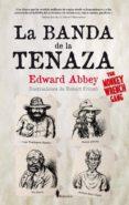 LA BANDA DE LA TENAZA de ABBEY, EDWARD