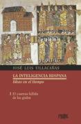 9788417134013 - Villacañas Berlanga Jose Luis: El Cosmos Fallido De Los Godos - Libro