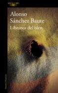 LIBRANOS DEL BIEN (MAPA DE LAS LENGUAS) di SANCHEZ BAUTE, ALONSO