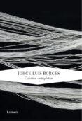 CUENTOS COMPLETOS de BORGES, JORGE LUIS