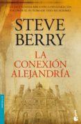 LA CONEXION ALEJANDRIA (SERIE COTTON MALONE 2) de BERRY, STEVE