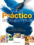 CURSO PRACTICO DE DIBUJO Y PINTURA di VV.AA.
