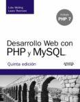 DESARROLLO WEB CON PHP Y MYSQL (5ª ED.) di WELLING, LUKE  THOMSON, LAURA
