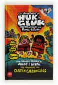 12 EL CAPITAN CALZONCILLOS Y LAS AVENTURAS DE HUK Y GLUK (CARTONE de PILKEY, DAV