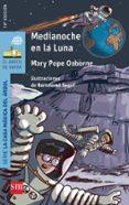 MEDIANOCHE EN LA LUNA di OSBORNE, MARY POPE