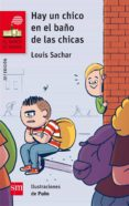 HAY UN CHICO EN EL BAÑO DE LAS CHICAS di SACHAR, LOUIS