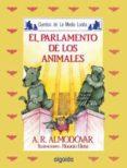 EL PARLAMENTO DE LOS ANIMALES di RODRIGUEZ ALMODOVAR, ANTONIO