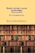 TASACION, VALORACION Y COMERCIO DEL LIBRO ANTIGUO (TEXTOS Y MATER IALES) di VV.AA.