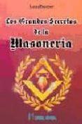 LOS GRANDES SECRETOS DE LA MASONERIA de LEADBEATER, C.W.
