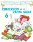 CUADERNOS DE LA RATITA SABIA 6(MAYUSCULA) di SABATE RODIE, TERESA  CARRERA, JOSEFINA