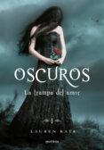 OSCUROS III: LA TRAMPA DEL AMOR di LAUREN, KATE