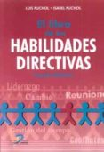 EL LIBRO DE LAS HABILIDADES DIRECTIVAS 4ª EDICION di PUCHOL, LUIS