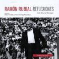 RAMON RUBIAL: REFLEXIONES de BENEGAS, JOSE MARIA