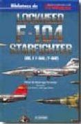 LOCKHEED F-104 STARFIGHTER I di MADARIAGA FERNANDEZ, RAFAEL DE