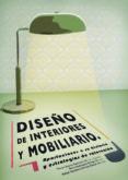 DISEÑO DE INTERIORES Y MOBILIARIO di VV.AA.