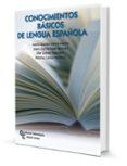 CONOCIMIENTOS BÁSICOS DE LENGUA ESPAÑOLA di VV.AA.