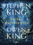 BELLAS DURMIENTES di KING, STEPHEN  KING, OWEN