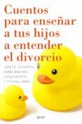 9788408155614 - Johnston Janet R.: Cuentos Para Enseñar A Tus Hijos A Entender El Divorcio - Libro