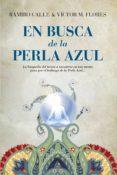 EN BUSCA DE LA PERLA AZUL de CALLE, RAMIRO A.