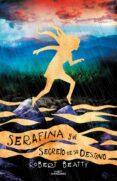 SERAFINA Y EL SECRETO DE SU DESTINO (SERAFINA 3) di BEATTY, ROBERT