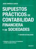 SUPUESTOS PRACTICOS DE CONTABILIDAD FINANCIERA Y DE SOCIEDADES (NUEVA ED. 2017) di OMEÑACA GARCIA, JESUS