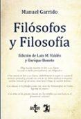 FILOSOFOS Y FILOSOFIA di GARRIDO, MANUEL