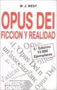 OPUS DEI: FICCION Y REALIDAD (3ª ED.) di VV.AA.