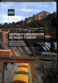 GESTIÓN Y CONSERVACIÓN DE AGUAS Y SUELOS di MUÑOZ ANDRES, VICENTA
