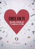 CREE EN TI (VOL. 1) di NIEVES MIGUEL, RUT
