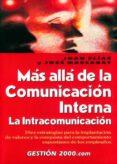 MAS ALLA DE LA COMUNICACION INTERNA (2ª ED.): LA INTRACOMUNICACIO N di ELIAS, JOAN