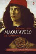 MAQUIAVELO: EL COMPLOT de LASALA, MAGDALENA