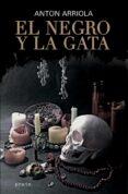 EL NEGRO Y LA GATA di ARRIOLA, ANTON