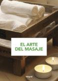 EL ARTE DEL MASAJE (3ª ED.) di VV.AA.