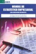MANUAL DE ESTADISTICA EMPRESARIAL (CON EJERCICIOS RESUELTOS) di VV.AA.