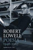 POESIA COMPLETA 1 (1946-1967) di LOWELL, ROBERT